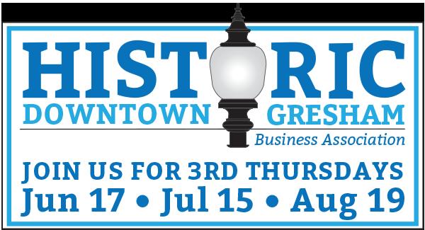 Historic Downtown Gresham Celebrates 3rd Thursdays
